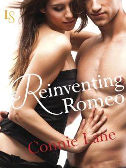Reinventing Romeo: A Loveswept Classic Romance