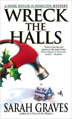 Wreck the Halls (Home Repair Is Homicide Series #5)