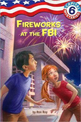 Fireworks at the FBI (Capital Mysteries Series #6)