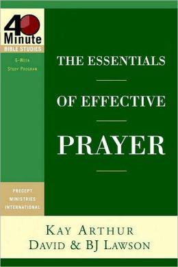 Essentials of Effective Prayer