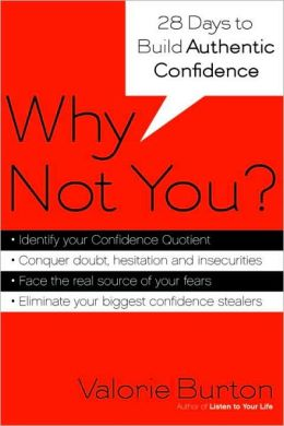 Why Not You?: 28 Days to Authentic Confidence