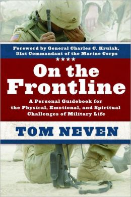 On the Frontline: A Personal Guidebook for the Physical, Emotional, and Spiritual Challenges of Mi