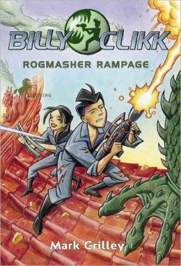 Rogmasher Rampage (Billy Clikk Series)