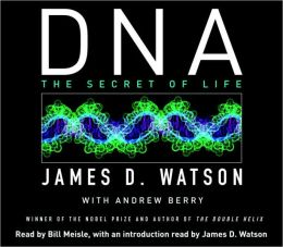 DNA: The Secret of Life