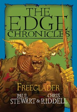 Freeglader (The Edge Chronicles Series #7)