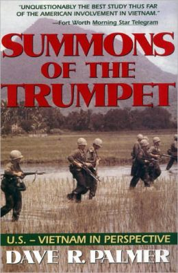 Summons of The Trumpet: U. S.-Vietnam in Perspective