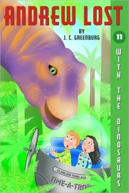 With the Dinosaurs (Andrew Lost Series #11)