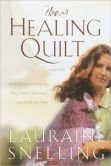 Book Cover Image. Title: Healing Quilt, Author: Lauraine Snelling
