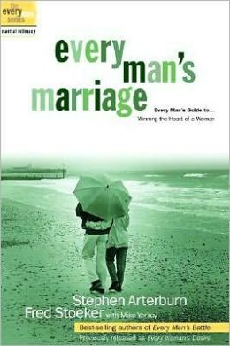 Every Man's Marriage: Every Man's Guide to Winning the Heart of a Woman (The Everyman Series)