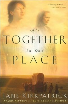 All Together in One Place: Book One of the Kinship and Courage Series