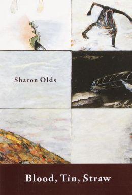 Blood, Tin, Straw: Poems