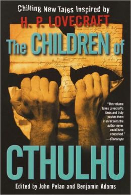 Children of Cthulhu: Chilling New Tales Inspired by H. P. Lovecraft