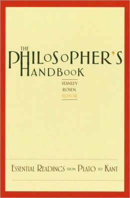 Philosopher's Handbook: Essential Readings from Plato to Kant