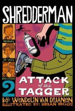 Attack of the Tagger (Shredderman Series #2)