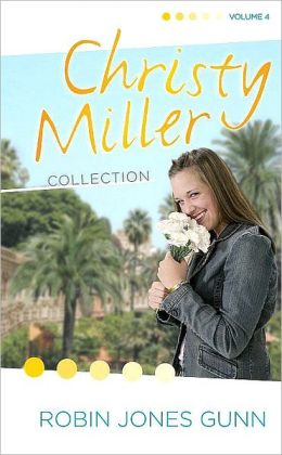 Christy Miller Collection, Volume 4: A Time to Cherish, Sweet Dreams, A Promise is Forever