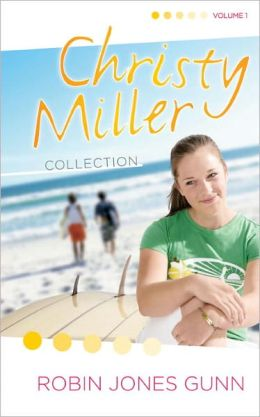 Christy Miller Collection, Volume 1: Summer Promise, A Whisper and a Wish, Yours Forever