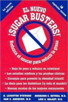 El Nuevo Sugar Busters! (The New Sugar Busters!)