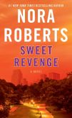Book Cover Image. Title: Sweet Revenge, Author: Nora Roberts