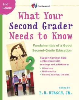 What Your Second Grader Needs to Know: Fundamentals of a Good Second Grade Education Revised