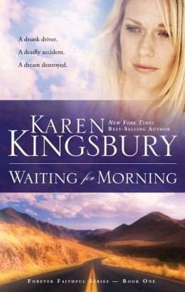 Waiting for Morning (Forever Faithful Series #1)