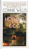 Book Cover Image. Title: To Say Nothing of the Dog, Author: Connie Willis