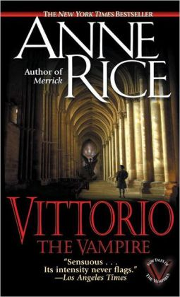 Vittorio the Vampire (New Tales of the Vampires Series #2)