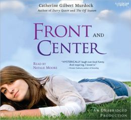 Front and Center (Dairy Queen Series #3)