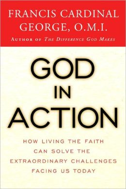 God in Action: How Faith in God Can Address the Challenges of the World