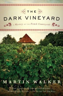 The Dark Vineyard (Bruno, Chief of Police Series #2)