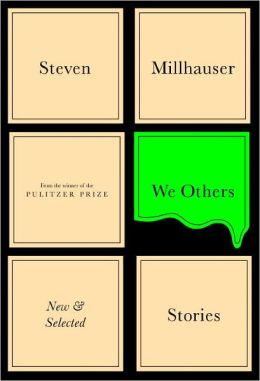 We Others: New and Selected Stories