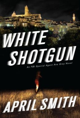 White Shotgun (Ana Grey Series #4)