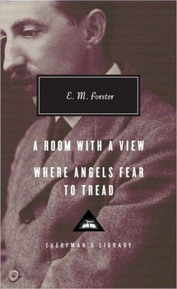 A Room with a View; Where Angels Fear to Tread