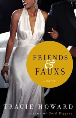 Friends & Fauxs: A Novel