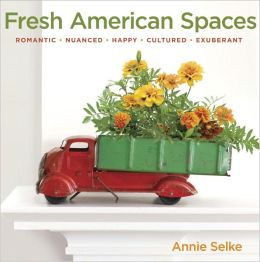 Fresh American Spaces: Romantic - Nuanced - Happy - Cultured - Exuberant