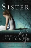 Book Cover Image. Title: Sister, Author: Rosamund Lupton