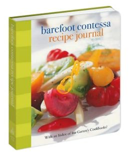 Barefoot Contessa Recipe Journal: With an Index of Ina Garten's Cookbooks