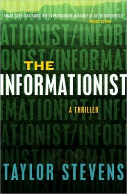 The Informationist (Vanessa Michael Munroe Series #1)