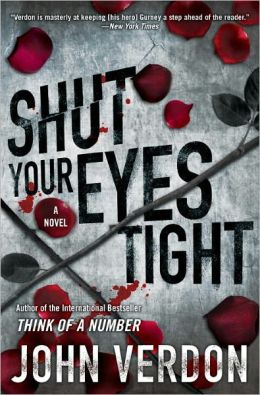 Shut Your Eyes Tight (Dave Gurney Series #2)