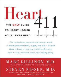 Heart 411: The Only Guide to Heart Health You'll Ever Need