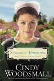 Book Cover Image. Title: Seasons of Tomorrow (Amish Vines and Orchards Series #4), Author: Cindy Woodsmall