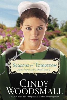 Seasons of Tomorrow (Amish Vines and Orchards Series #4)