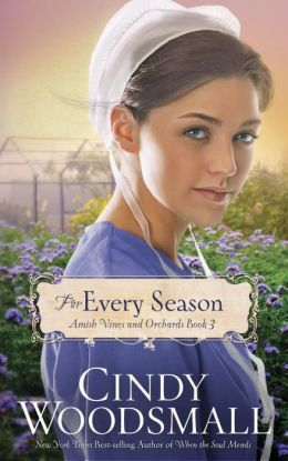 For Every Season (Amish Vines and Orchards Series #3)