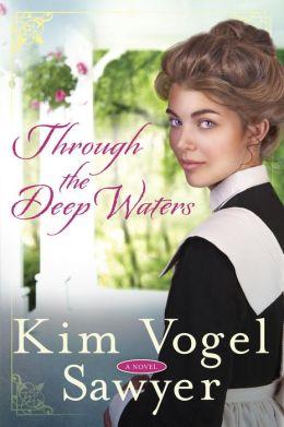 Through the Deep Waters: A Novel