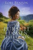 The Pursuit of Tamsen Littlejohn: A Novel