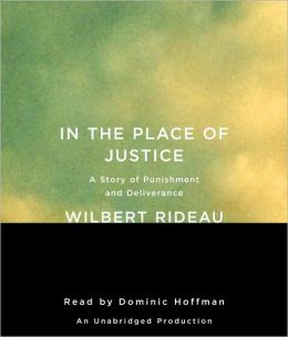 In the Place of Justice: A Story of Punishment and Deliverance