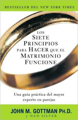 Los siete principios para hacer que el matrimonio funcione