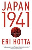 Book Cover Image. Title: Japan 1941:  Countdown to Infamy, Author: Eri Hotta