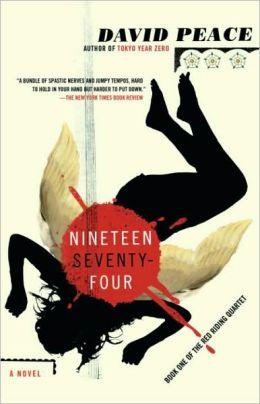 Nineteen Seventy-Four (Red Riding Quartet Series #1)