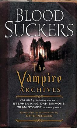 Bloodsuckers: The Vampire Archives, Volume 1