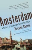 Book Cover Image. Title: Amsterdam:  A History of the World's Most Liberal City, Author: Russell Shorto